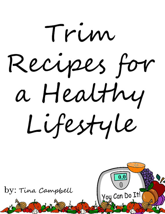 Trim Recipes for a Healthy Lifestyle